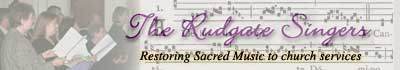 Latest News and Events of The Rudgate Singers